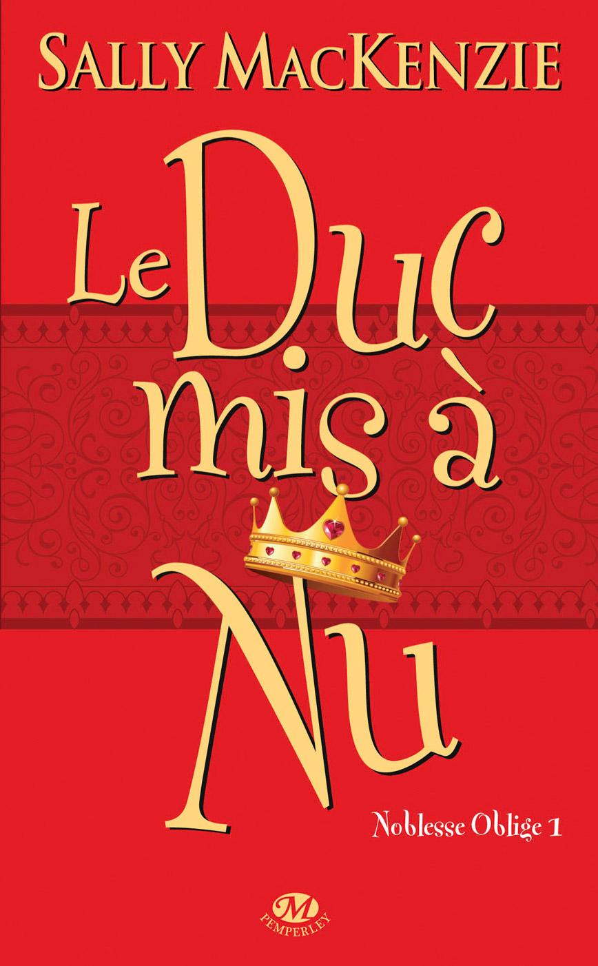 Le Duc Mis A Nu – SallyMacKenzie