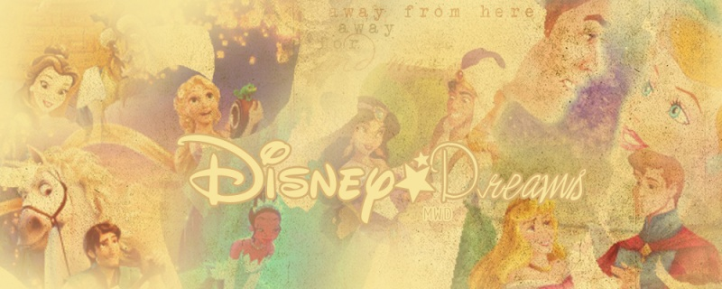 - Disney Dreams -