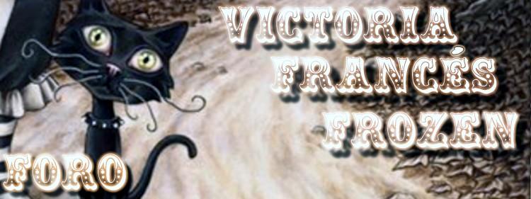 Foro Victoria Franc�s Frozen