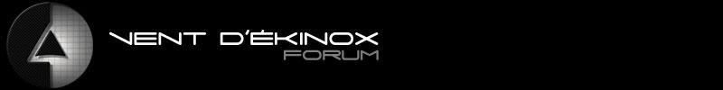 Vent d'Ékinox - Forum