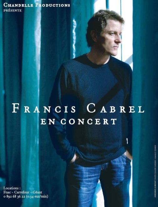 Affiche de concert francis cabrel for Francis cabrel quelqu un de l interieur