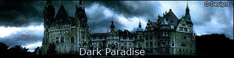 Dark Paradise.