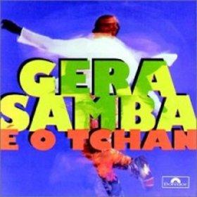 Gera Samba - É o Tchan (1995)