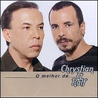 Chrystian e Ralf – O Melhor De Chrystian e Ralf