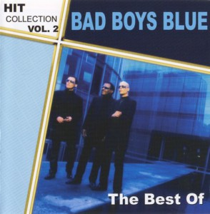 Bad Boys Blue - Hit Collection Vol. 2 (The Best Of)