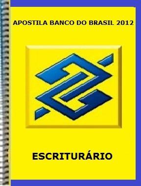 Apostilas Escriturário Concurso Banco do Brasil 2012