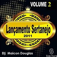 Lançamento Sertanejo 2011 - Vol. 2