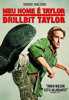 Meu Nome é Taylor, Drillbit Taylor (Dublado)