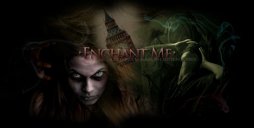 Enchant Me